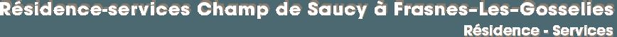 Résidence-services Champ de Saucy à Frasnes–Les–Gosselies - Résidence - Services